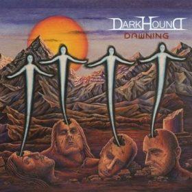 """DARK HOUND: streamen """"Dawning""""-Album"""