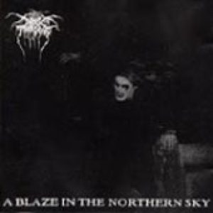 DARKTHRONE: A Blaze in the Northern Sky