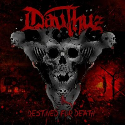 "DAUTHUZ: Labeldeal für ""Destined For Death""-Album"