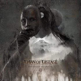 "DAWN OF DISEASE: Details zu neuem ""Procession Of Ghosts"" Album und Tour"