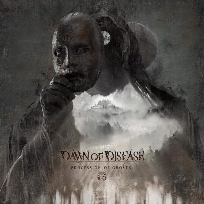 "DAWN OF DISEASE: weiteres Video vom ""Procession Of Ghosts""-Album & Tour"
