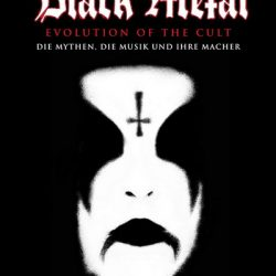 "DAYAL PATTERSON: Black Metal-Bücher ""Evolution Of The Cult"" und ""The Cult Never Dies Vol.1"""