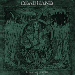 "DEAD HAND: Track vom ""Reborn of Dead Light"" Album"