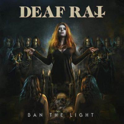 "DEAF RAT: dritte Single vom neuen Hard Rock Album ""Ban The Light"""