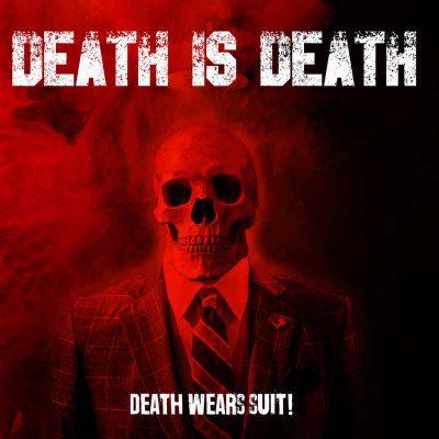 "DEATH IS DEATH: Video-Clip vom Thrash-Album ""Death Wears Suit"""