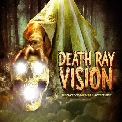 "DEATH RAY VISION: Opener vom ""Negative Mental Attitude"" Album"