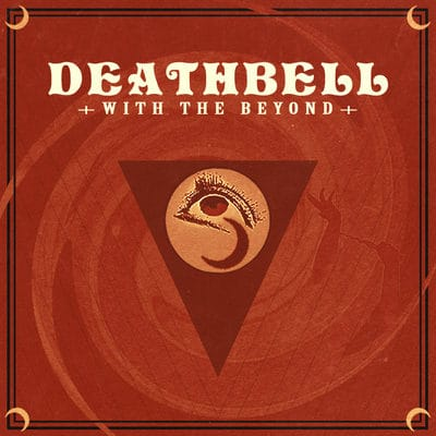 "DEATHBELL: Stream vom ""With the Beyond"" Album"