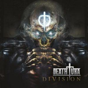 """DEATHTURA: Labeldeal für """"Division"""" Album"""