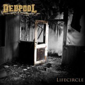 """DEDPOOL: Neues Album """"Lifecircle"""""""