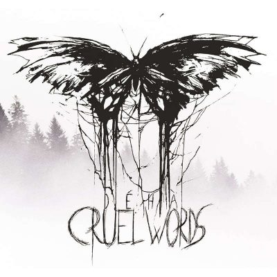 "DÉHÀ: Opener vom Solo-Album ""Cruel Words"""