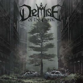 "DEMISE OF THE CROWN: neues Metalcore / Power Metal Album ""Life in the City"""
