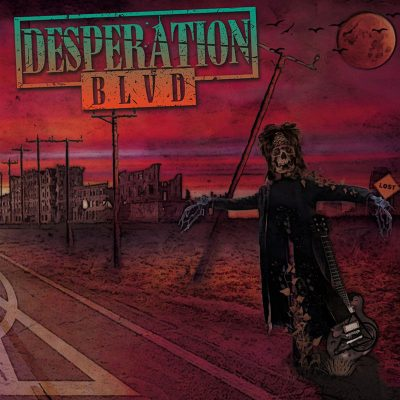 "DESPERATION BLVD: neue Sleaze´n´Roll EP ""Desperation BLVD"" aus Italien"