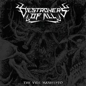 "DESTROYERS OF ALL: Video-Clip vom ""The Vile Manifesto"" Album"