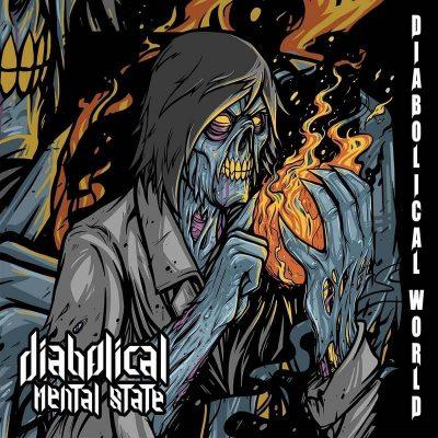 """DIABOLICAL MENTAL STATE: debütieren mit Hardcore / Thrash Album """"Diabolical World"""""""