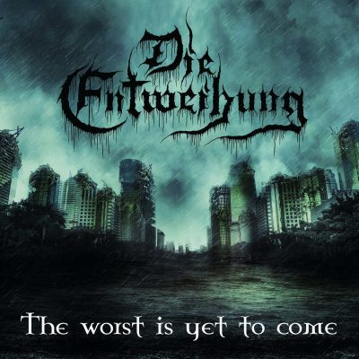 DIE ENTWEIHUNG: The Worst Is Yet to Come