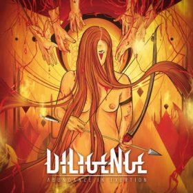"""DILIGENCE: Track vom """"Abundance in Exertion"""" Album"""