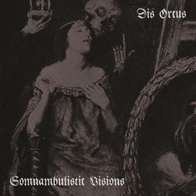 """DIS ORCUS: streamen """"Somnambulistic Visions"""" Album"""