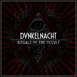 DUNKELNACHT: Ritualz of the Occult [EP]