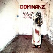 "DOMINANZ: Video-Clip vom Industrial / Extreme Album ""Let the Death Enter"""