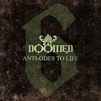 "DOOMED: streamen ""6 Anti-Odes To Life"" Album"