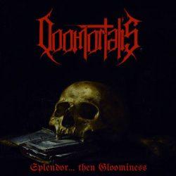 """DOOMORTALIS: streamen """"Splendor… Then Gloominess""""-Album"""