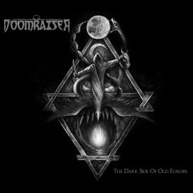 "DOOMRAISER: neues Doom Metal Album ""The Dark Side of Old Europa"" aus Italien"