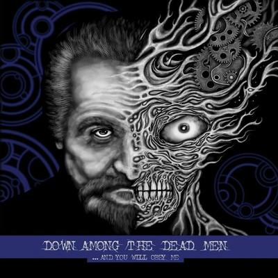 "DOWN AMONG THE DEAD MEN: Track vom ""…and You Will Obey Me"" Album"