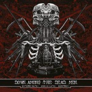 "DOWN AMONG THE DEAD MEN: Song von ""Extreminate! Annihilate! Destroy!"" online"