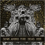 DOWN AMONG THE DEAD MEN: Stream des Debütalbum
