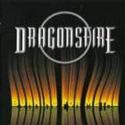 DRAGONSFIRE: Burning For Metal [Eigenproduktion]