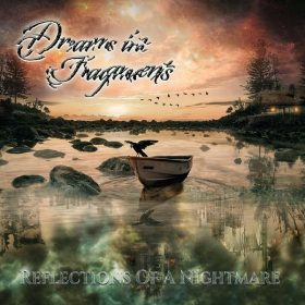 "DREAMS IN FRAGMENTS: Lyric-Video vom ""Reflections of A Nightmare"" Album"