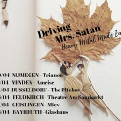DRIVING MRS. SATAN: auf Tour