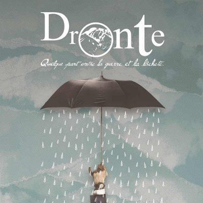"""DRONTE: neuer Song vom """"Quelque Part Entre La Guerre Et La Lâcheté"""" Album"""
