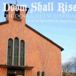 DOOM SHALL RISE VII am 09. und 10. April 2010 in der Chapel in Göppingen