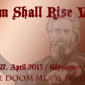 DOOM SHALL RISE: Ende April zum letzten Mal