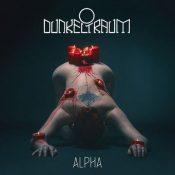 """DUNKELTRAUM: debütieren mit """"Alpha"""" Album"""