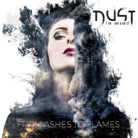 "DUST IN MIND: streamen ""From Ashes to Flames"" Album"
