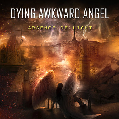 """DYING AWKWARD ANGEL: Neues Album """"Absence of Light"""""""