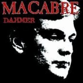 MACABRE: Dahmer
