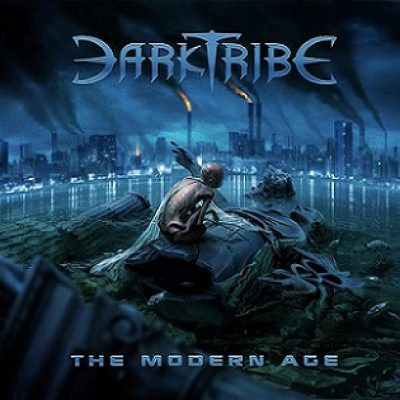 """DARKTRIBE: Track und Details zu """"The Modern Age"""""""