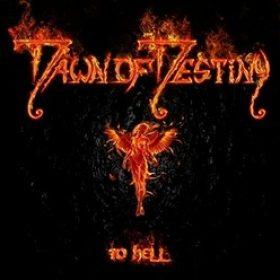 "DAWN OF DESTINY: Video-Clip zu ""To Hell"""