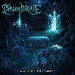 """DAWN OF DISEASE: neuer Song von """"Worship the Grave"""""""