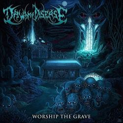 "DAWN OF DISEASE: neuer Song von ""Worship the Grave"""