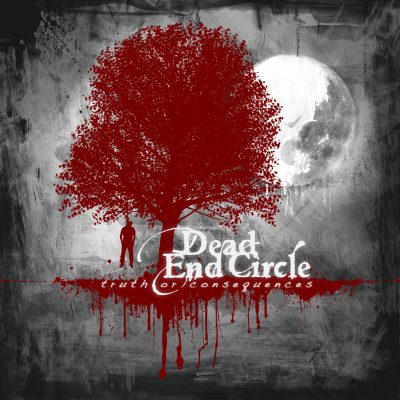 DEAD END CIRCLE: Truth Or Consequences [Eigenproduktion]