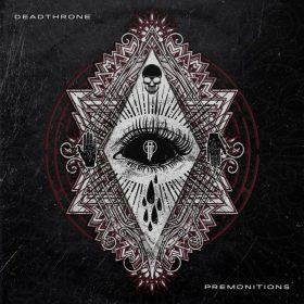 """DEADTHRONE: zweiter Song vom neuen Album """"Premonitions"""""""