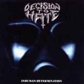 DECISION TO HATE: Inhuman Determination [Eigenproduktion]