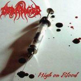 DERANGED: High on Blood (Re-Release)