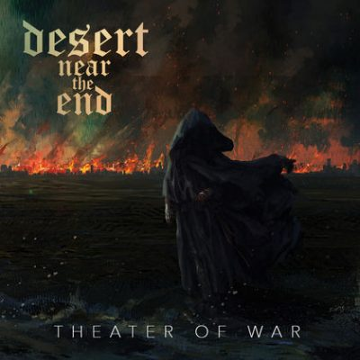 DESERT NEAR THE END: Theater Of War