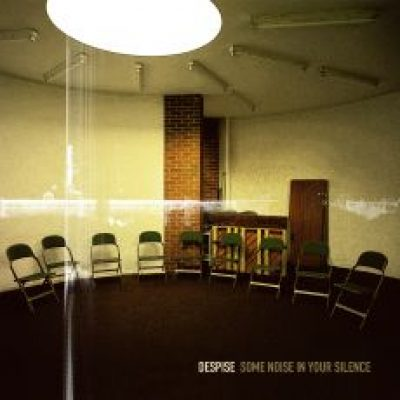 DESPISE: Some Noise In Your Silence