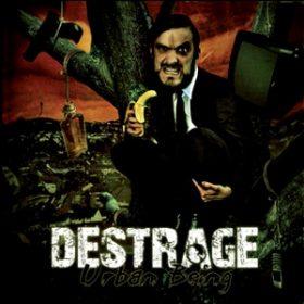DESTRAGE: Urban Being